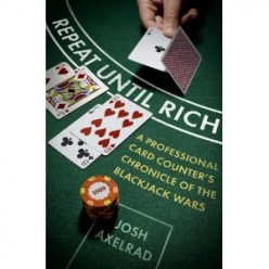 "Review of Josh Axelrad's Blackjack Bio, ""Repeat Until Rich"""