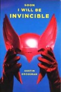 Soon I Will Be Invincible: (A Book Review)