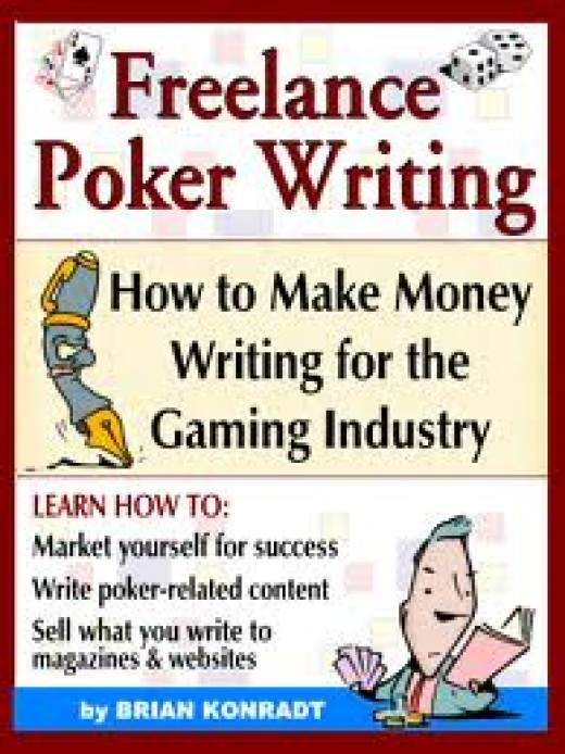 freelance poker writing is becoming more popular as the industry of poker grows