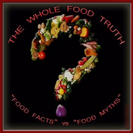The whole food truth poster.