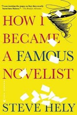 "Review of Steve Hely's ""How I Became A Famous Novelist"""