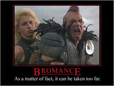 Bromance isn't for every bro