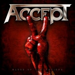 "Accept - ""Blood of the Nations"" (2010) Review"