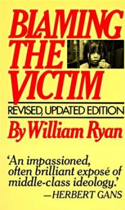 A Summary of William Ryan and His Idea of Blaming the Victim - Sociology of Medicine
