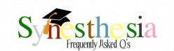 Commonly Asked Questions about Synesthesia