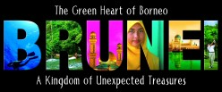 Brunei Darussalam - Kingdom of Unexpected Treasures for Tourists