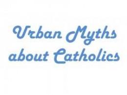 Catholic Myths