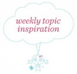 Weekly Topic Inspiration Inspired by Maddie Rudd