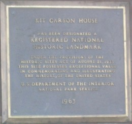 Plaque on Kit Carson home in Taos.