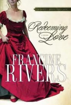 Redeeming Love By Francine Rivers - A Review