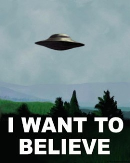 """Mulder's """"I want to believe"""" poster"""