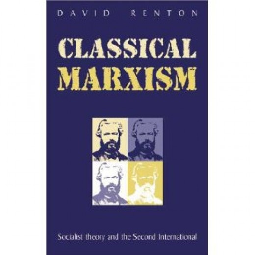 Classical Marxism: Socialist Theory and the Second International Cover