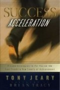 Book Review of Success Acceleration by Tony Jeary