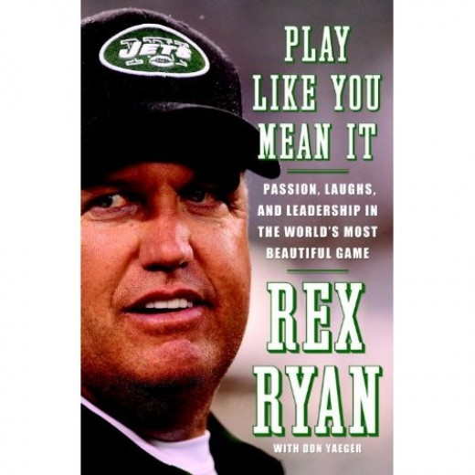 Play Like You Mean It - Rex Ryan