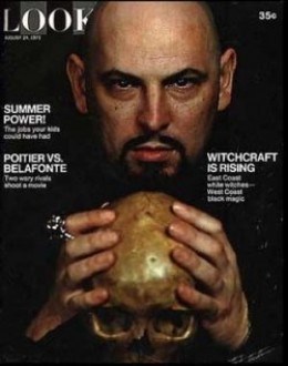 LaVey gained a lot of publicity with his brand of Satanism.