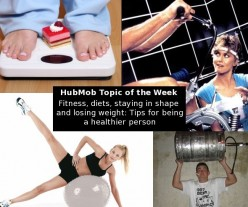 HubMob Weekly Topic: Fitness, diets, staying in shape & losing weight