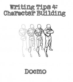 Writing Tips - Building a Character