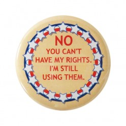 Don't Deny My Rights and I Won't Deny Yours
