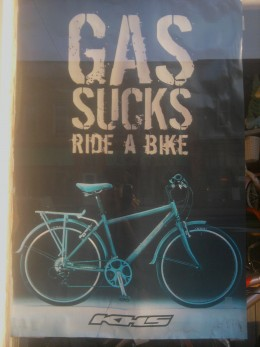 "Photo: ""Gas Sucks. Ride A Bike!"" I took this outside the window of Linesville Bike Shoppe."