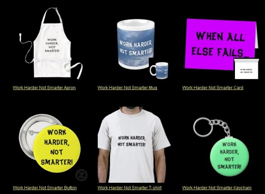 Found in Funnyjokes Zazzle shop. Click on the link to see more gifts like this.  Will I ever learn how to work smarter. Then I wouldn't fall behind.