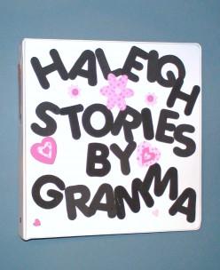 Creating Grandma's Books for Your Grandchildren