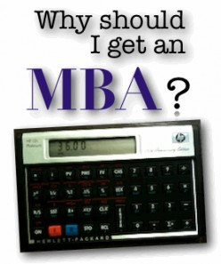 Earning an MBA could be the path to success in your career.