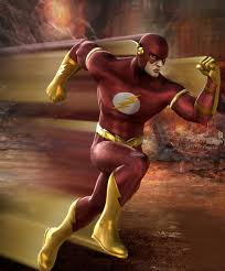 The Flash - a red uniform with a YELLOW lightning bolt on my chest, what do you think I am, a pansy? And I do NOT hurry anywhere. I hate to run to get to where I am going.