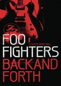 """Foo Fighters: Back and Forth"": A Rock Doc"