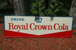 VINTAGE ROYAL CROWN COLA SIGN.
