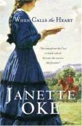 When The Heart Calls By Janette Oke - A Review