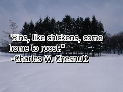 chickens coming home to roost