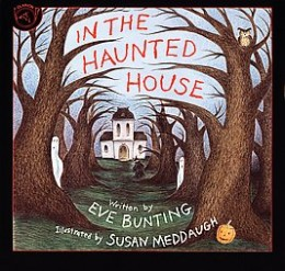 In the Haunted House by Eve Bunting