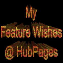 Features that I would love to see on HubPages