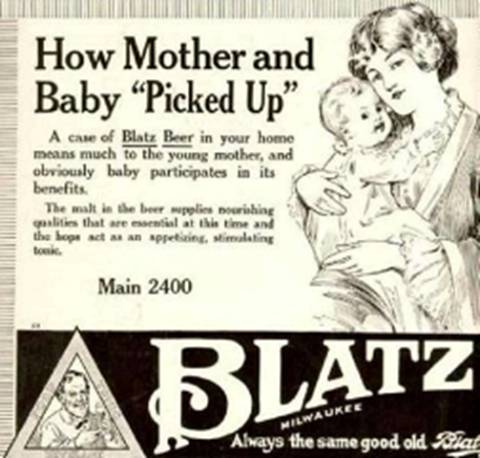 Feed your BABY after you've been drinking BLATZ??? GEESH... Makes Mom feel pretty good... baby? Not so good!