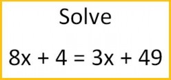 How to solve for x when there are 2 x terms on both sides of the equation.