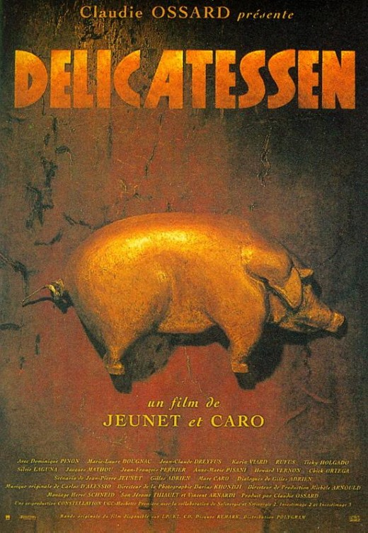 Delicatessen Directed by Marc Caro and Jean-Pierre Jeunet