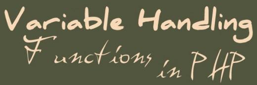 Variable Handling Functions in PHP