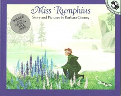 Miss Rumphius Should Be In Every Child's Library - A Must Read Book