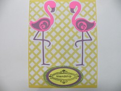 Flamingos and Sentiment adhered to the card