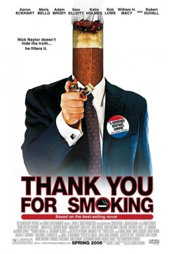 Thank You for Smoking (2005) movie review