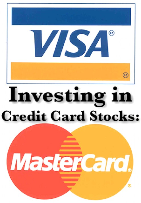 Credit Card stocks like Visa and MasterCard are poised for long-term global growth.