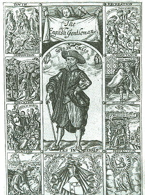 Richard Brathwait's - The Complete English gentleman (1630). Showing the qualities, of a gentleman