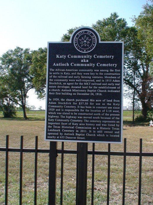 The Katy Community Cemetery received an Historical Maker in July 2011 commemorating its designation as an Historical Cemetery.