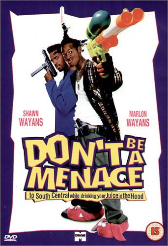 Poster for Don't Be A Menace