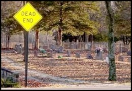 Similar to the Dead End sign I saw on the road leading to a cemetery near Lindsborg KS.