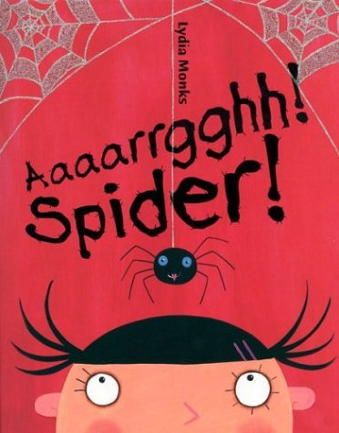 Aaaarrgghh! Spider by Lydia Monks