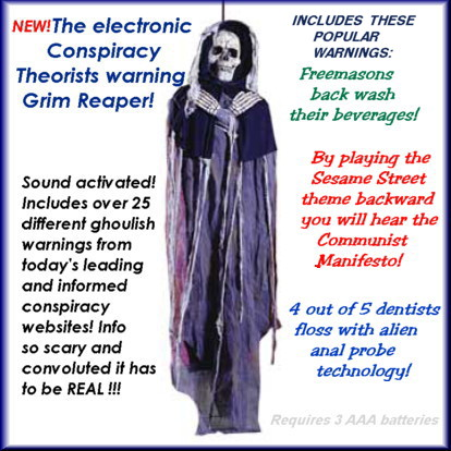 Electronic Conspiracy Theorists Warning Grim Reaper