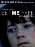 Emporte-moi (Set Me Free)