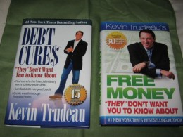 Front covers of the two finance books by Kevin Trudeau I have on my bookshelf - recommended in this hub.