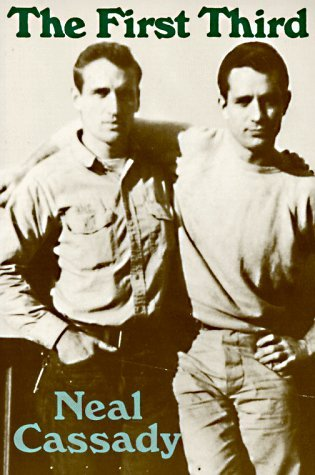cover of Cassady's novel, The First Third featured a picture of Neal Cassady and Jack Kerouac